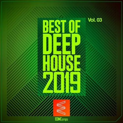 Best of Deep House 2019, Vol. 03