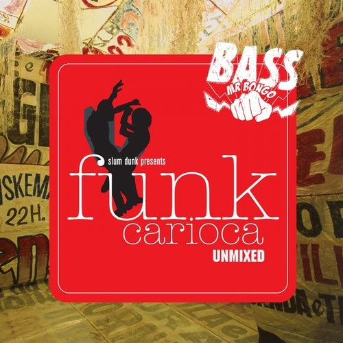 Slam Dunk Presents Funk Carioca (Selected By Tetine)