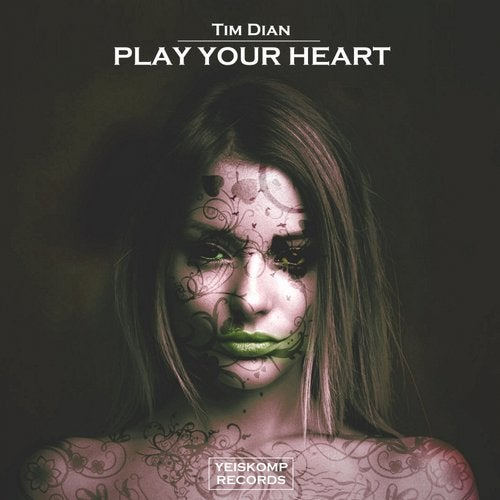 Tim Dian - PLAY YOUR HEART
