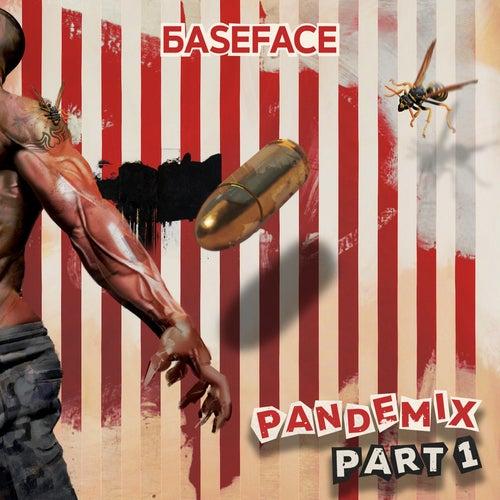 Download Baseface - Pandemix: Part 1 mp3