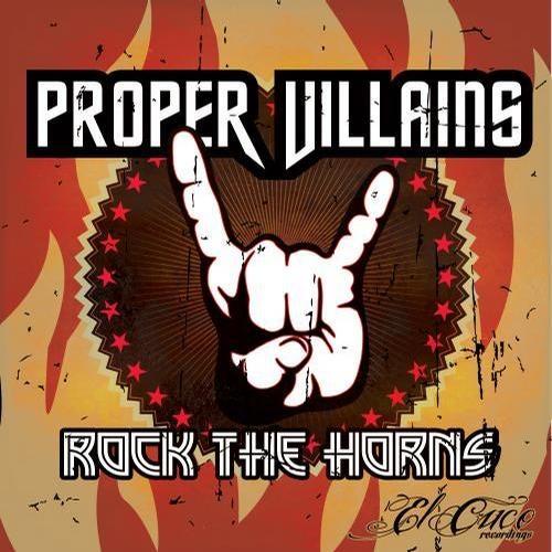 Rock The Horns (Original Mix) by Proper Villains on Beatport