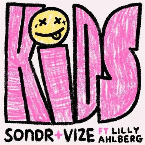 Sondr + Vize ft. Lilly Ahlberg - Kids