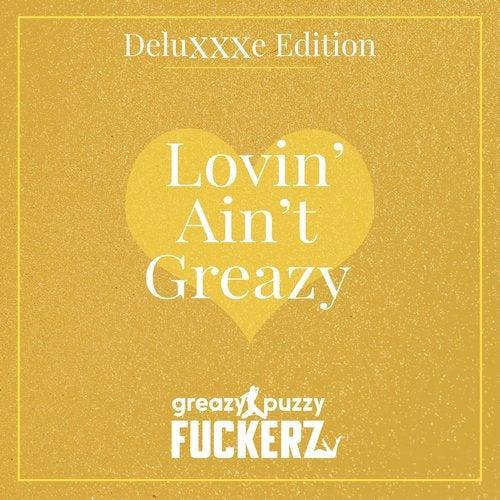 Lovin' Ain't Greazy