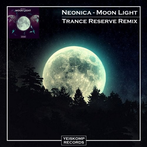 Neonica - MOON LIGHT (TRANCE RESERVE REMIX)