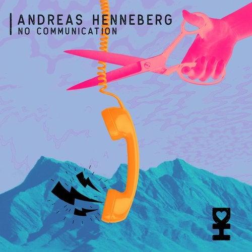 Andreas Henneberg - No Communication EP Image