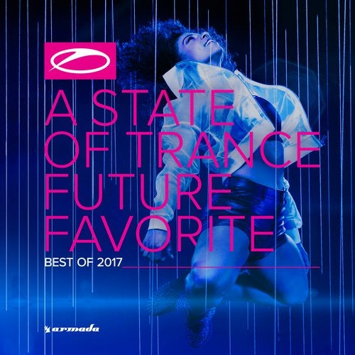 A State Of Trance - Future Favorite Best Of 2017 - Extended Versions
