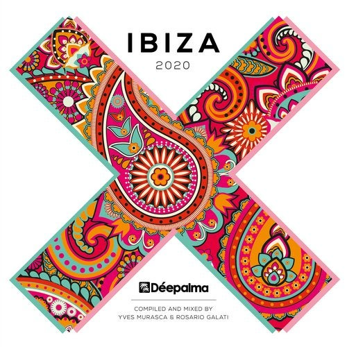 Déepalma Ibiza 2020 - DJ Edition (Compiled & Mixed by Yves Murasca & Rosario Galati)