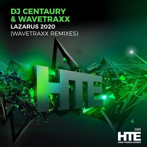 Lazarus 2020 - Wavetraxx Remixes