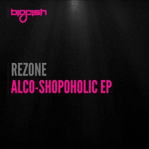 Rezone - Alco-Shopoholic (Original Mix)