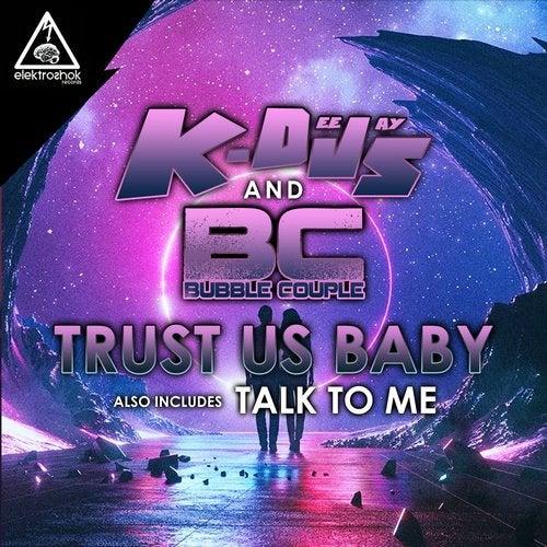 Trust Us Baby