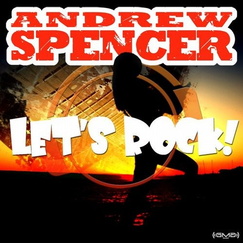 Andrew Spencer - Let's Rock