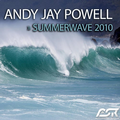 Andy Jay Powell - Summerwave 2010