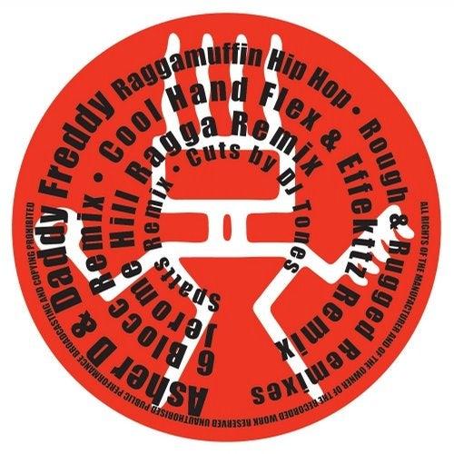 Raggamuffin Hip Hop / Rough & Rugged (Remixes)