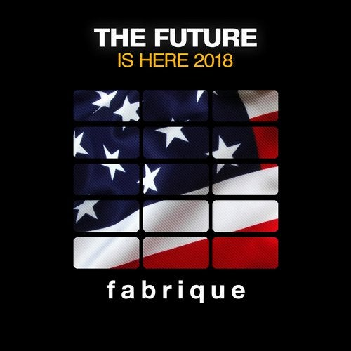 The Future Is Here 2018
