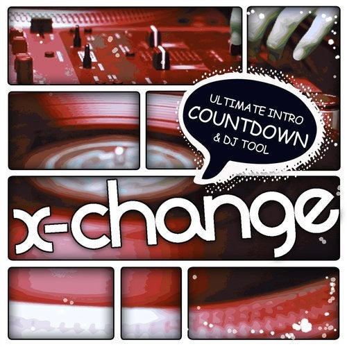 Ultimate Intro Countdown & DJ Tool from X-Change Music on