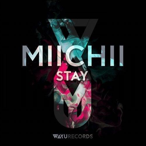 WAYU001 - MIICHII - Stay