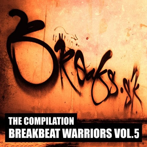 BREAKBEAT WARRIORS, VOL. 5