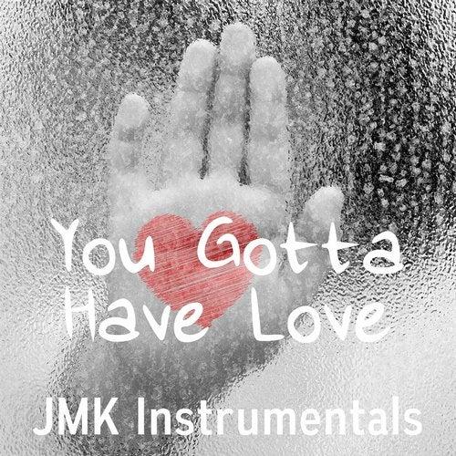 You Gotta Have Love (Bom Bap Old School Hip Hop Rap Beat