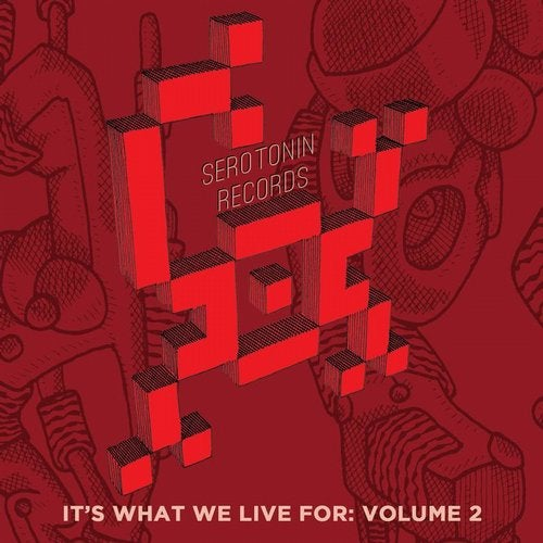 It's What We Live For: Volume 2