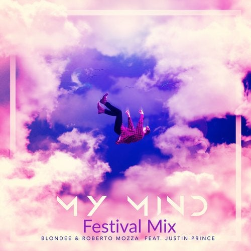 My Mind (Festival Mix) from Unit Media Music on Beatport