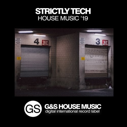 Strictly Tech House Music '19