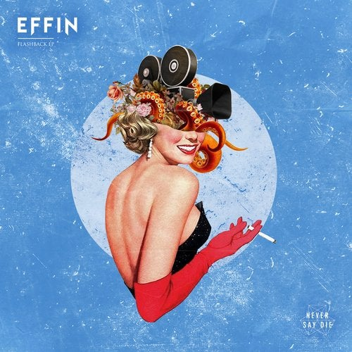 Effin - Flashback EP [NSDX165]