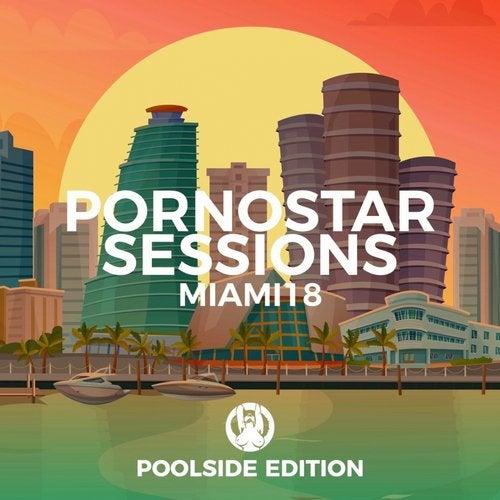 Miami 2018 - Pornostar Sessions