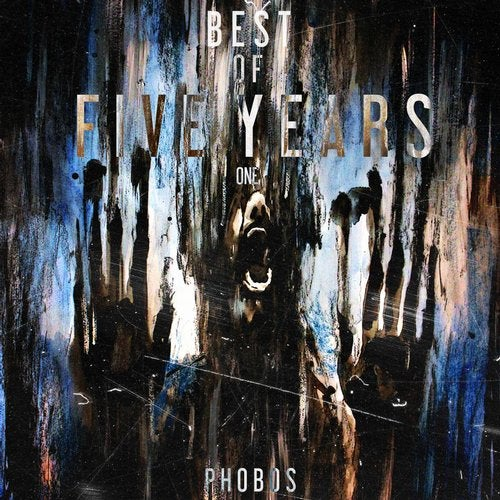 Best Of Phobos Five Years