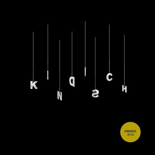 Kindisch Presents - Kindisch 2016