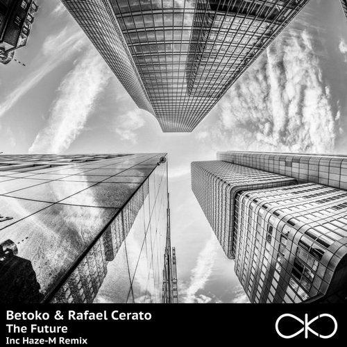 Betoko, Rafael Cerato - The Future (Haze-M Remix) [2020]
