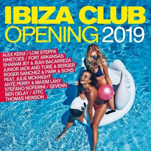 Ibiza Club Opening 2019