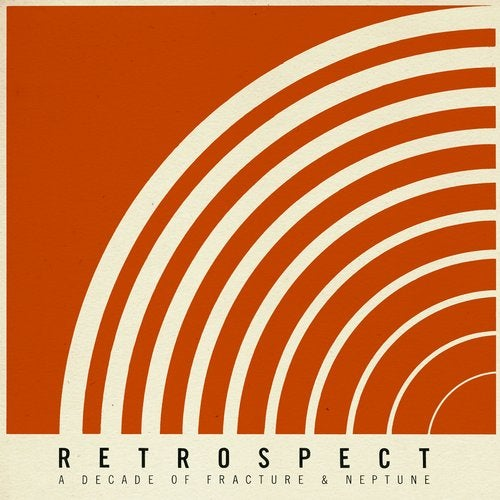 Retrospect - A Decade Of Fracture & Neptune