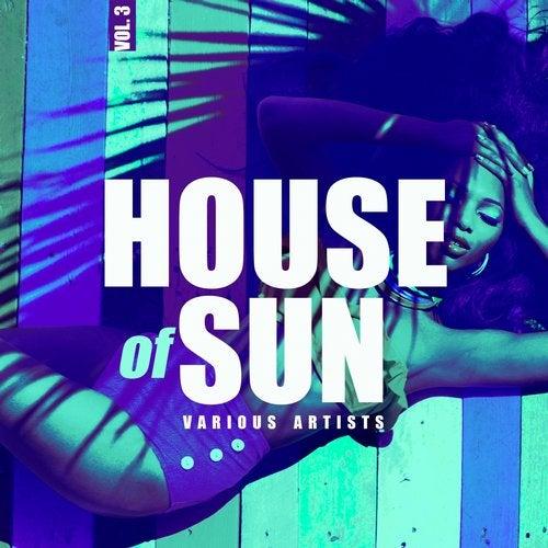 House Of Sun, Vol. 3