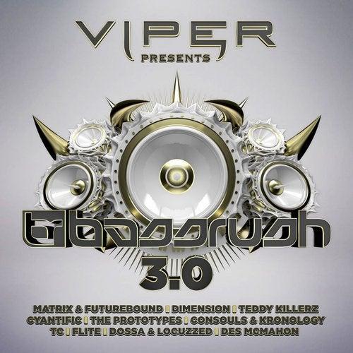 Bassrush 3.0 (Viper Presents)
