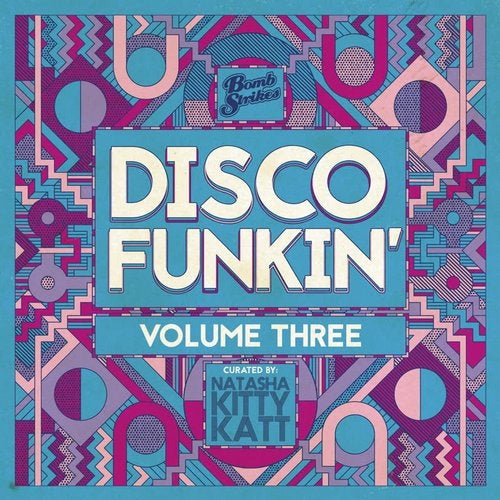 Disco Funkin', Vol. 3 (Curated by Natasha Kitty Katt)
