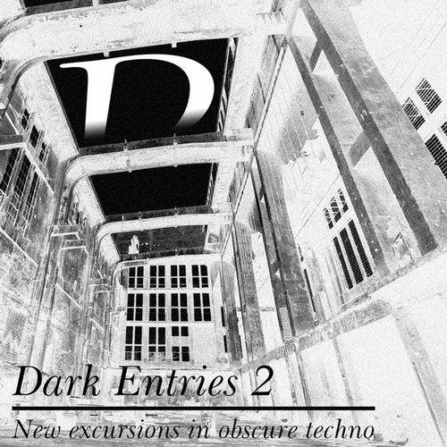 Dark Entries, Vol. 2 (New Excursions in Obscure Techno)