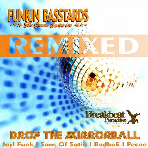 Drop The Mirrorball Remixed