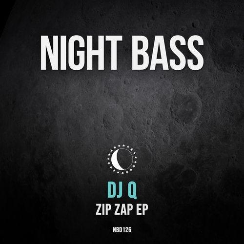 DJ Q - Zip Zap EP [NBD126]