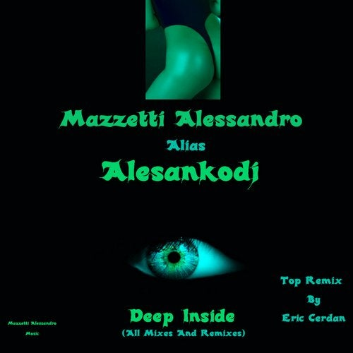 Deep Inside (All Mixes & Remixes)