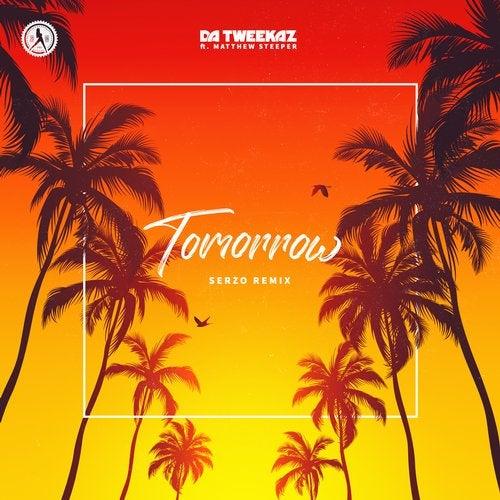Tomorrow (Serzo Remix) feat. Matthew Steeper