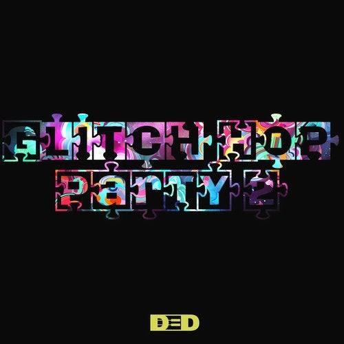 Glitch Hop Party 2