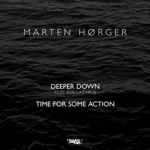 Deeper Down / Time for Some Action