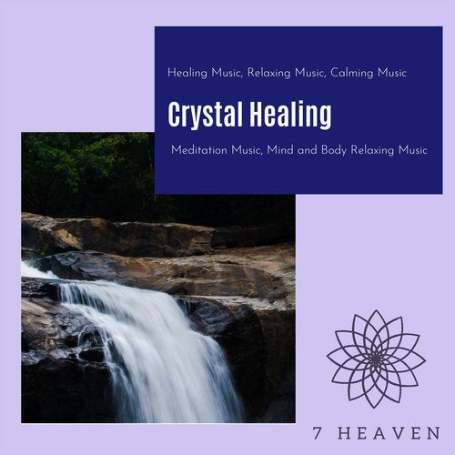 Crystal Healing (Healing Music, Relaxing Music, Calming