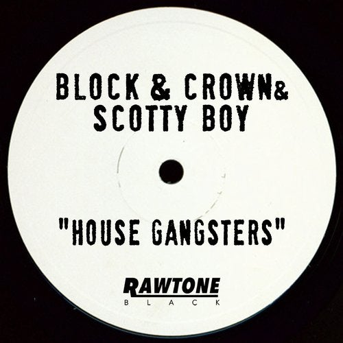 House Gangsters