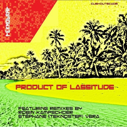 Product of Lassitude