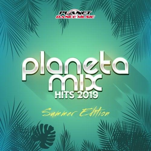 Planeta Mix Hits 2019: Summer Edition