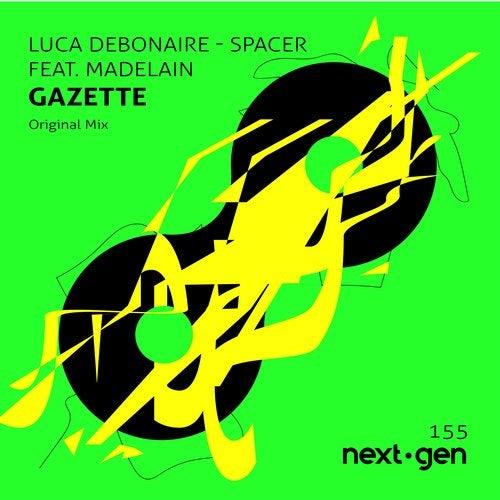 Luca Debonaire, Madelain Gazette - Spacer (Original Mix); Rubber People - Rock The Disco (Original Mix) [2020]