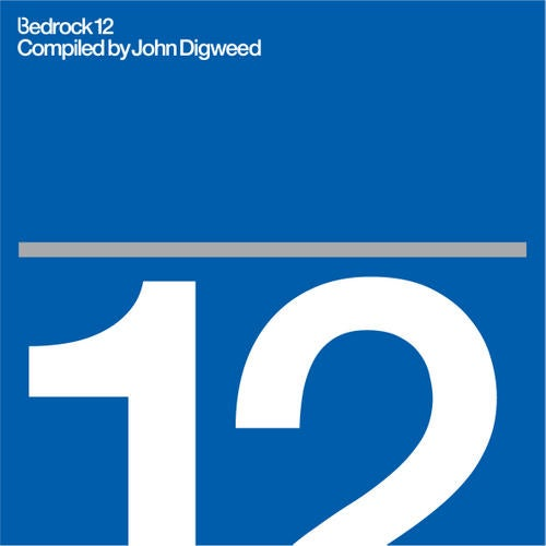 Bedrock 12 Compiled By John Digweed