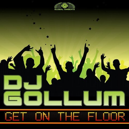 DJ Gollum - Get On The Floor
