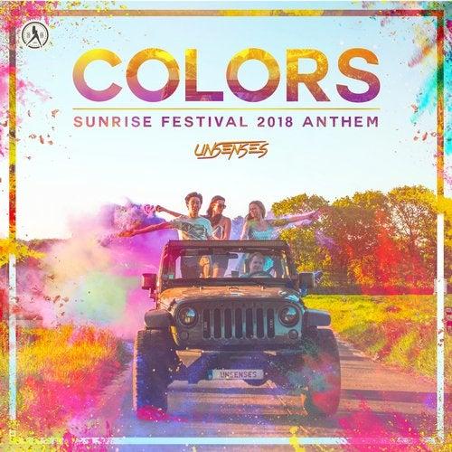 Colors (Sunrise Festival 2018 Anthem)